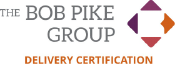 THE BOB PIKE GROUPE DELIVERY CRTIFICATION